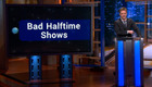 Extended - Bad Halftime Shows - The Whole Country Will Be Watching